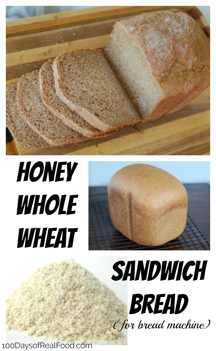 Honey Whole Wheat Sandwich Bread on 100 Days of Real Food