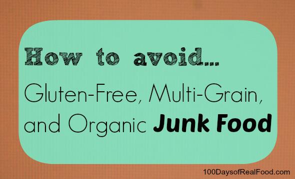 avoiding organic junk food on 100 Days of Real Food