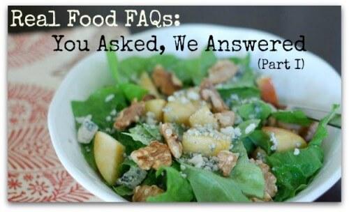 Real Food FAQs