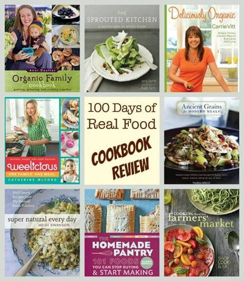 Cookbook review 8 of our favorites 100 days of real food cookbook review 100 days of real food solutioingenieria Images
