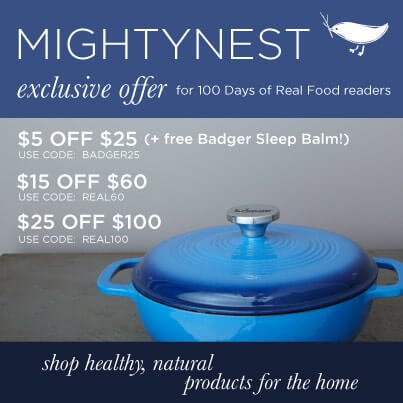 "MightyNest ""Special Deal"" on 100 Days of Real Food"