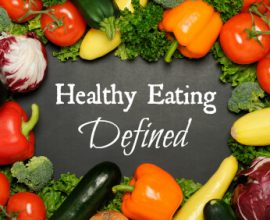 healthy eating defined by 100 Days of Real Food
