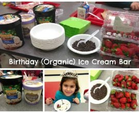 birthday (organic) ice cream bar by 100 Days of Real Food