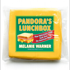 Pandoras Lunchbox 240x - Interview with Melanie Warner, Author of Pandora's Lunchbox