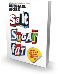 Salt Sugar Fat book by Michael Moss