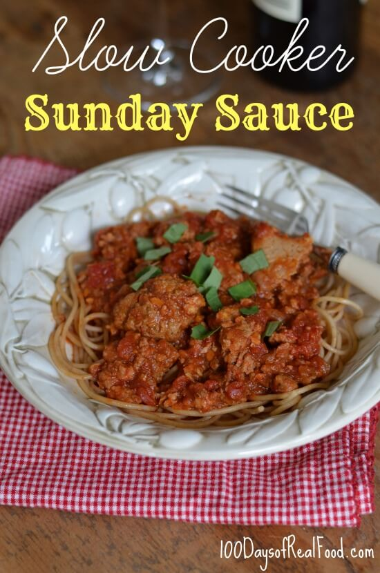 Slow Cooker Sunday Sauce from 100 Days of Real Food #realfood #slowcooker