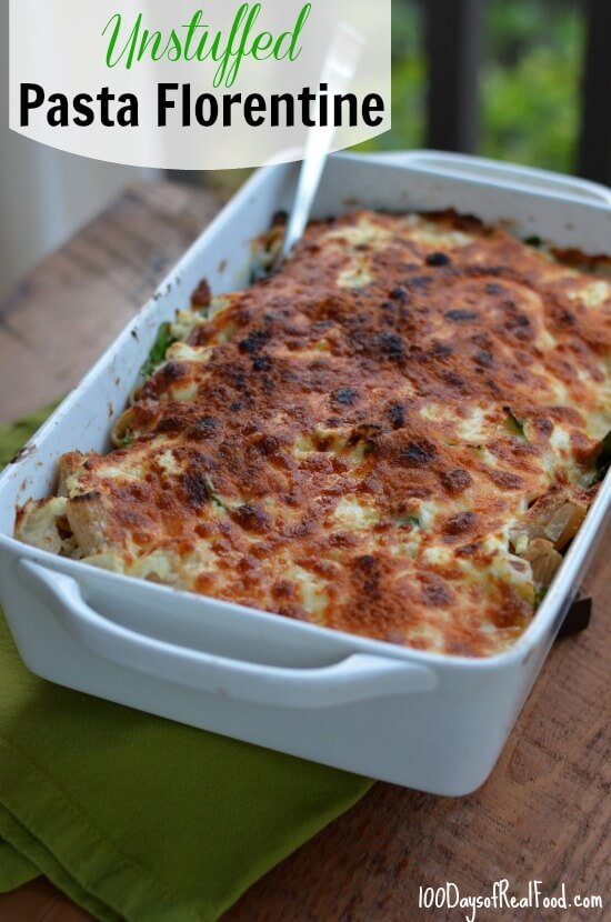Unstuffed Pasta Florentine Recipe from 100 Days of Real Food #pasta #realfood