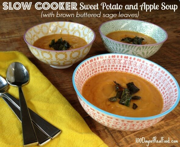 Slow Cooker Sweet Potato and Apple Soup from 100 Days of Real Food