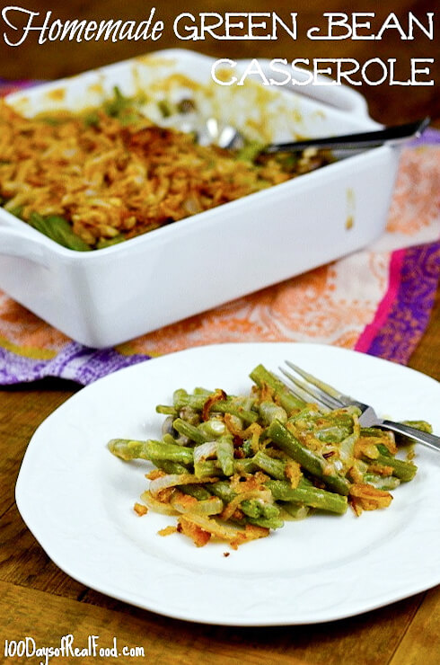 Green Bean Casserole from 100 Days of #RealFood