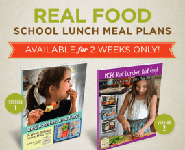 Healthy #SchoolLunch Meal Plans on 100 Days of #RealFood