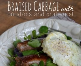 Braised Cabbage and Potatoes with Bratwurst from 100 Days of #RealFood