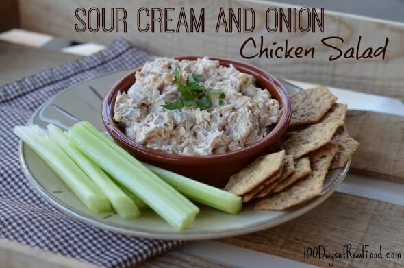 Sour Cream and Onion Chicken Salad from 100 Days of #RealFood #chicken