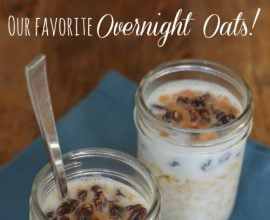 Our Favorite Overnight #Oats on 100 Days of #RealFood