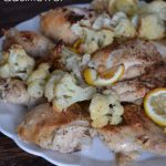 Lemon Roasted Chicken and Cauliflower from 100 Days of #RealFood