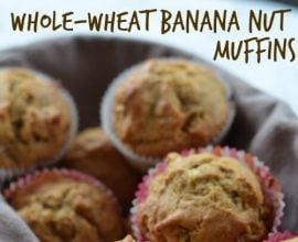Whole Wheat Banana Nut Muffins from 100 Days of #RealFood