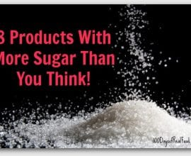 8 (more) products with more sugar than you think on 100 Days of #RealFood