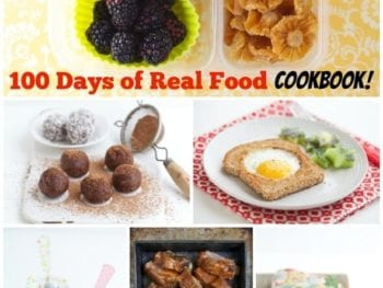 100 Days of Real Food Cookbook – Coming Soon!
