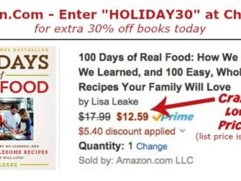 Crazy low price on 100 Days of #RealFood Cookbook