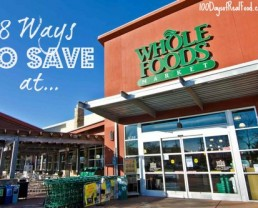 8 Ways to Save at Whole Foods Market
