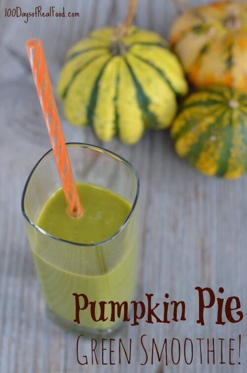 Pumpkin Pie Green Smoothie on 100 Days of #RealFood