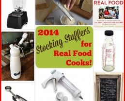My Favorite Stocking Stuffers for Real Food Cooks!