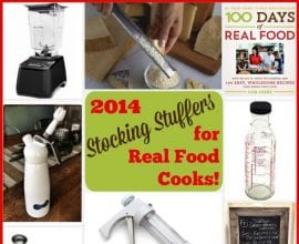Stocking Stuffers on 100 Days of #RealFood