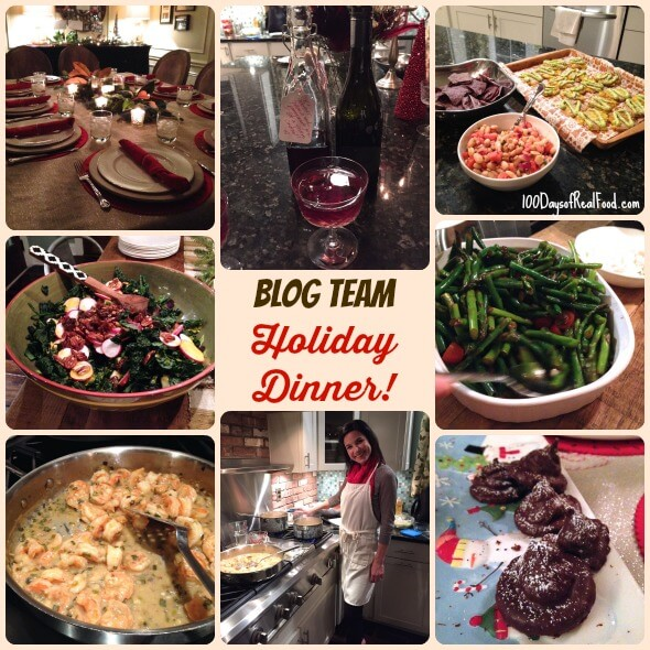 100 Days of #RealFood Blog Team Holiday Dinner