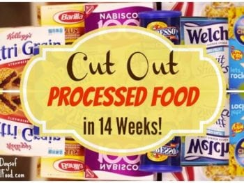 Cut Out Processed Food in 14 Weeks