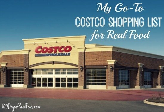 Top Recipes and Posts of 2014 (My Go To Costco Shopping List) on 100 Days of #RealFood