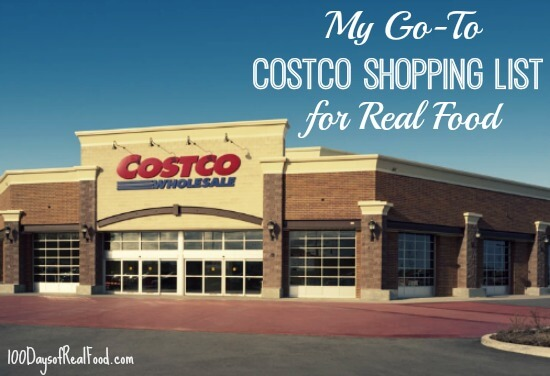 Top posts of 2016 - My Go To Costco Shopping List on 100 Days of Real Food