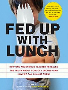 Fed Up With Lunch at 100 Days of Real Food