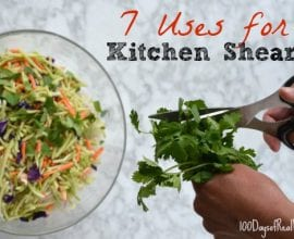 7 uses for kitchen shears on 100 Days of #RealFood