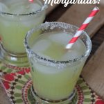 Honey Dew Margaritas on 100 Days of #RealFood