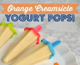 Orange #Creamsicle Yogurt Pops on 100 Days of #RealFood