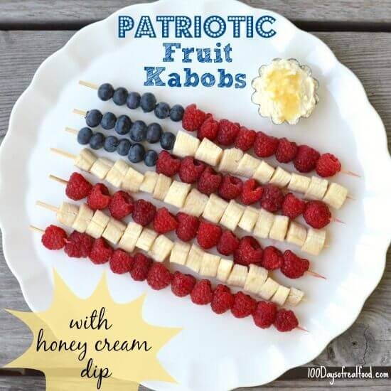 4th of July Recipe Roundup (Patriotic Fruit Kabobs With Honey Cream Dip) on 100 Days of #RealFood