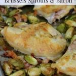 Roasted Chicken with Brussels Sprouts on #100DaysofRealFood