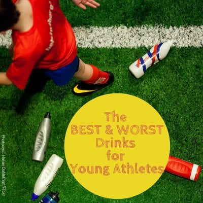 The BEST and WORST drinks for young athletes on 100 Days of #RealFood
