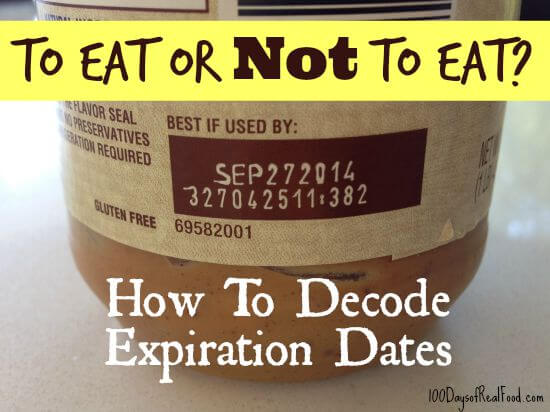 Are expiration dates causing you to waste food? on 100 Days of #RealFood