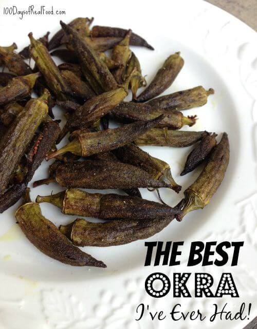 The Best Okra I've Ever Had on 100 Days of #RealFood