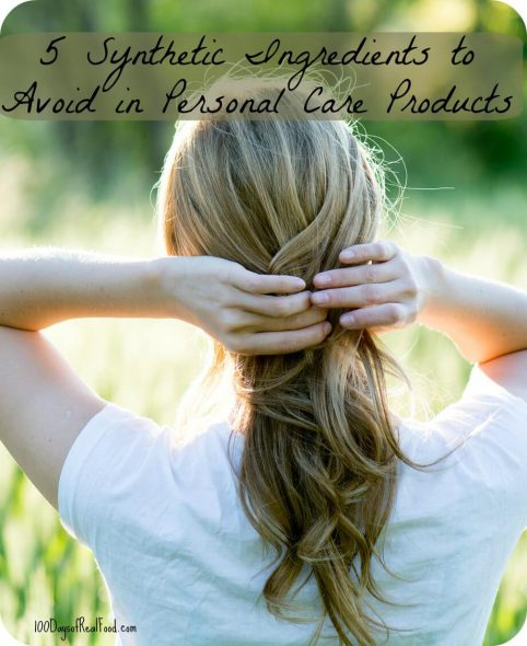 5 synthetic ingredients to avoid in personal care products