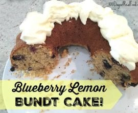 Blueberry Lemon Bundt Cake on 100 Days of #RealFood