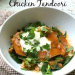 Tandoori Chicken on 100 Days of #RealFood