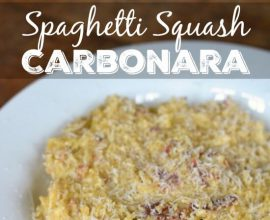 Spaghetti Squash Carbonara on 100 Days of #RealFood