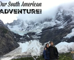 Our South American Adventure!