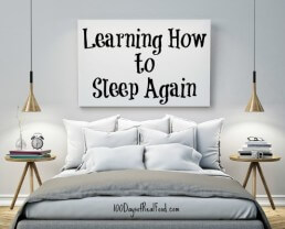A Confession: Learning How to Sleep Again