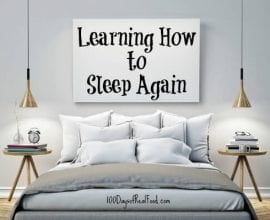 Learning How to Sleep Again on 100 Days of Real Food