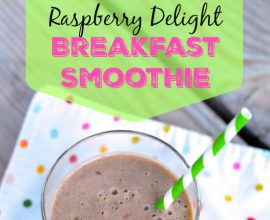 Raspberry Delight Breakfast Smoothie on 100 Days of Real Food