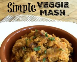 Simple Veggie Mash on 100 Days of Real Food