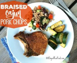 Braised Cajun Pork Chops on 100 Days of Real Food