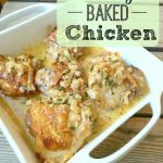 Creamy Baked Chicken on 100 Days of Real Food
